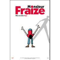 Affiche One man/woman show  MONSIEUR FRAIZE © Fnac Spectacles