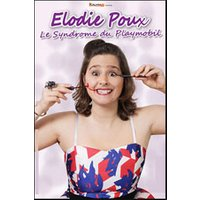 Affiche One man/woman show  ELODIE POUX © Fnac Spectacles