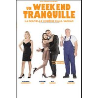 Affiche Théâtre contemporain  UN WEEK END TRANQUILLE © Fnac Spectacles