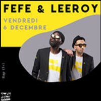 Affiche Rap/Hip-hop/Slam  FEFE & LEEROY + INVITE © Fnac Spectacles