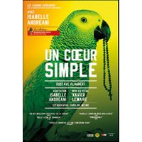 Affiche Théâtre contemporain  UN COEUR SIMPLE © Fnac Spectacles