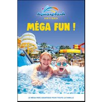 Affiche Parc d'attraction  AQUASPLASH © Fnac Spectacles
