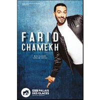 Affiche One man/woman show  FARID CHAMEKH © Fnac Spectacles