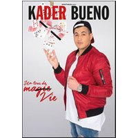 Affiche One man/woman show  KADER BUENO DANS © Fnac Spectacles