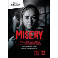Affiche Théâtre contemporain  MISERY © Fnac Spectacles