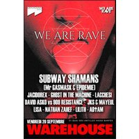 Affiche Clubbing & Soirées  WE ARE RAVE - WAREHOUSE NANTES © Fnac Spectacles