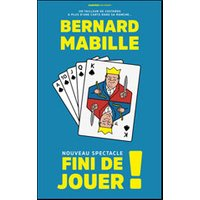Affiche One man/woman show  BERNARD MABILLE © Fnac Spectacles