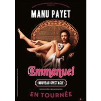 Affiche One man/woman show  MANU PAYET © Fnac Spectacles