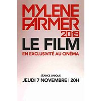 Affiche Retransmission Opéra/Concert  MYLENE FARMER 2019 - LE FILM © Fnac Spectacles