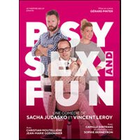 Affiche Comédie  PSY, SEX AND FUN © Fnac Spectacles