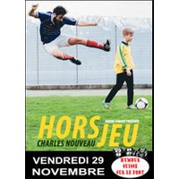 Affiche Football  CHARLES NOUVEAU © Fnac Spectacles
