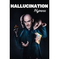 Affiche Hypnose  HALLUCINATION © Fnac Spectacles