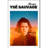 Affiche Pop-rock / Folk  YSE SAUVAGE © Fnac Spectacles