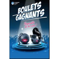 Affiche Humoristes  BOULETS GAGNANTS © Fnac Spectacles