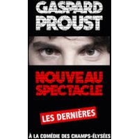 Affiche One man/woman show  GASPARD PROUST © Fnac Spectacles