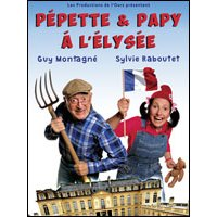 Affiche Humoristes  PEPETTE & PAPY A L'ELYSEE © Fnac Spectacles