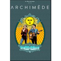 Affiche Pop-rock / Folk  ARCHIMEDE - POP DECENNIUM TOUR © Fnac Spectacles