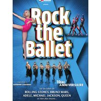 Affiche Pop-rock / Folk  ROCK THE BALLET X © Fnac Spectacles