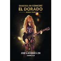 Affiche Retransmission Opéra/Concert  SHAKIRA EL DORADO WORLD TOUR © Fnac Spectacles