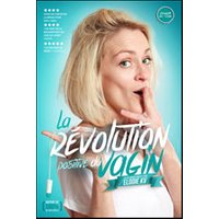 Affiche One man/woman show  LA REVOLUTION POSITIVE DU VAGIN © Fnac Spectacles