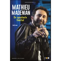 Affiche One man/woman show  MATHIEU MADENIAN © Fnac Spectacles