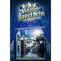 Affiche Excursions  L'INTRIGUE DES PASSAGES COUVERTS © Fnac Spectacles