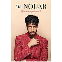 Affiche One man/woman show  MR NOUAR © Fnac Spectacles