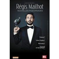 Affiche One man/woman show  REGIS MAILHOT © Fnac Spectacles