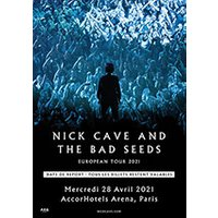 Affiche Variété internationale  NICK CAVE AND THE BAD SEEDS © Fnac Spectacles