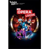 Affiche Opéra  THE OPERA LOCOS © Fnac Spectacles