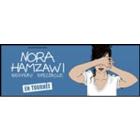 Affiche One man/woman show  NOUVEAU SPECTACLE NORA HAMZAWI © Fnac Spectacles