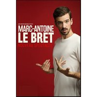Affiche One man/woman show  MARC-ANTOINE LE BRET © Fnac Spectacles