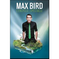 Affiche One man/woman show  MAX BIRD © Fnac Spectacles