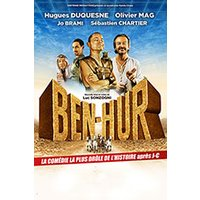 Affiche Grand spectacle  BEN-HUR LA PARODIE ! © Fnac Spectacles