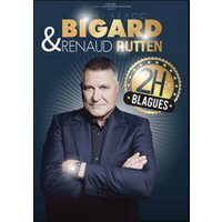 Affiche Humoristes  JEAN-MARIE BIGARD & RENAUD RUTTEN © Fnac Spectacles