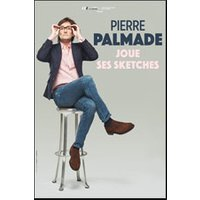 Affiche One man/woman show  PIERRE PALMADE JOUE SES SKETCHES © Fnac Spectacles