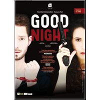 Affiche Théâtre contemporain  GOOD NIGHT © Fnac Spectacles