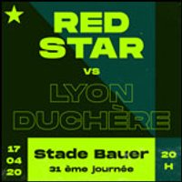 Affiche Football  RED STAR FC / LYON-DUCHERE © Fnac Spectacles