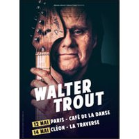 Affiche Blues/Country  WALTER TROUT © Fnac Spectacles