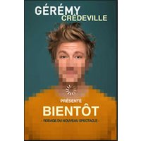 Affiche One man/woman show  GEREMY CREDEVILLE © Fnac Spectacles