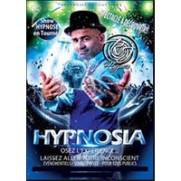 Affiche Hypnose  HYPNOSIA © Fnac Spectacles