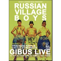 Affiche Rock  RUSSIAN VILLAGE BOYS © Fnac Spectacles