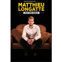 Affiche One man/woman show  MATTHIEU LONGATTE © Fnac Spectacles