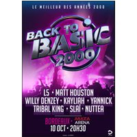 Affiche Variété internationale  BACK TO BASIC 2000 © Fnac Spectacles
