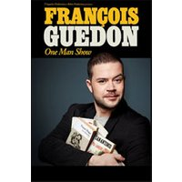Affiche One man/woman show  FRANCOI GUEDON © Fnac Spectacles