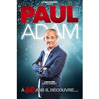 Affiche One man/woman show  PAUL ADAM © Fnac Spectacles