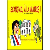 Affiche Humoristes  SCAND'AIL A LA MAIRIE © Fnac Spectacles