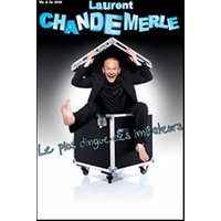 Affiche One man/woman show  LAURENT CHANDEMERLE © Fnac Spectacles