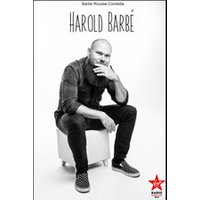 Affiche Humoristes  HAROLD BARBE © Fnac Spectacles