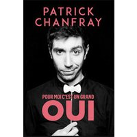 Affiche One man/woman show  PATRICK CHANFRAY © Fnac Spectacles